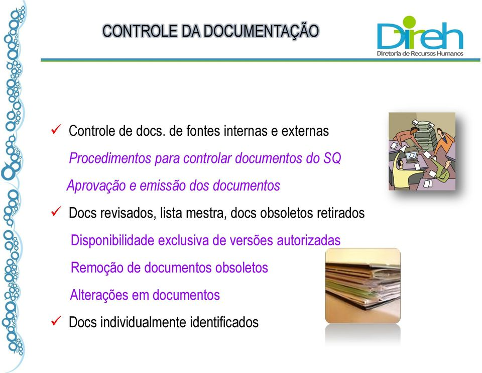 emissão dos documentos Docs revisados, lista mestra, docs obsoletos retirados