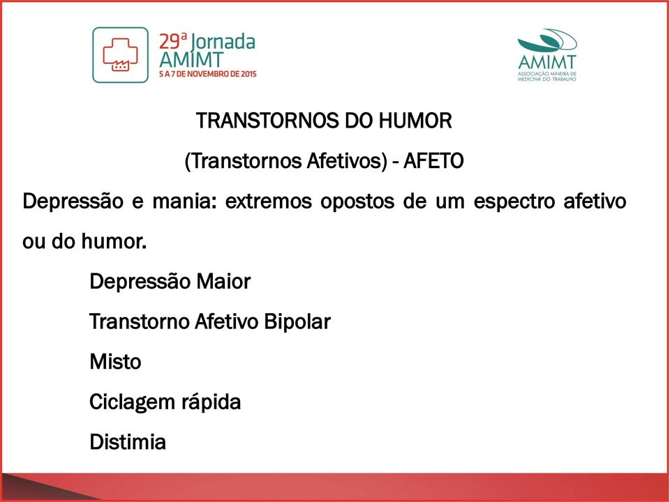 espectro afetivo ou do humor.