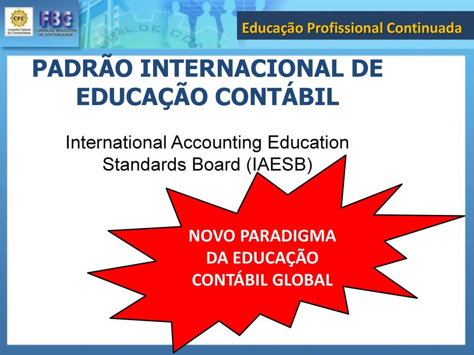 Education Standards Board (IAESB)