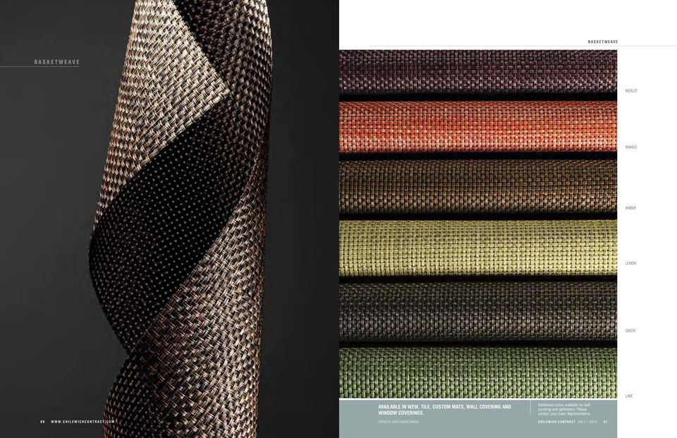 Additional colors available for wall covering and upholstery.