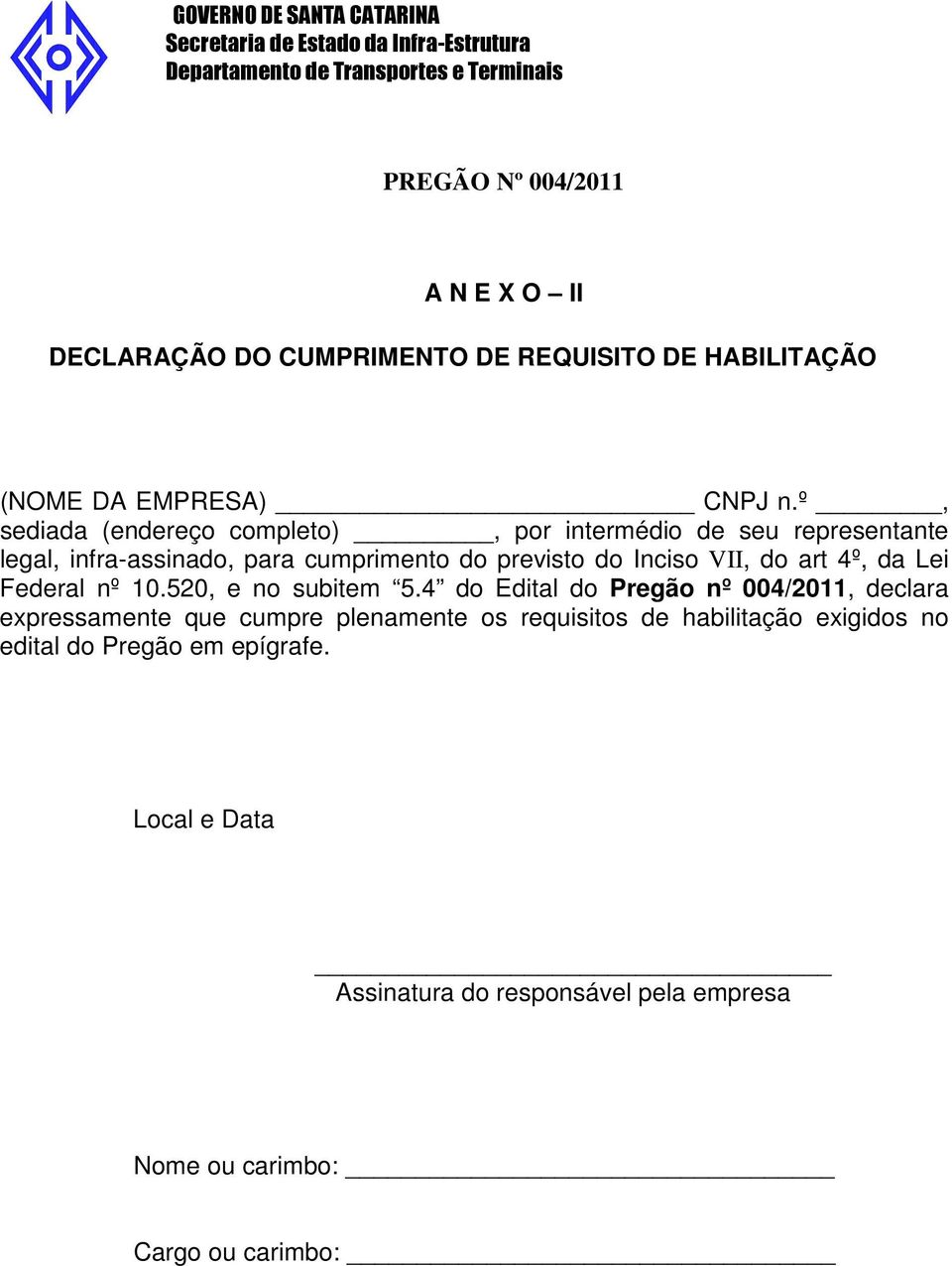 VII, do art 4º, da Lei Federal nº 10.520, e no subitem 5.