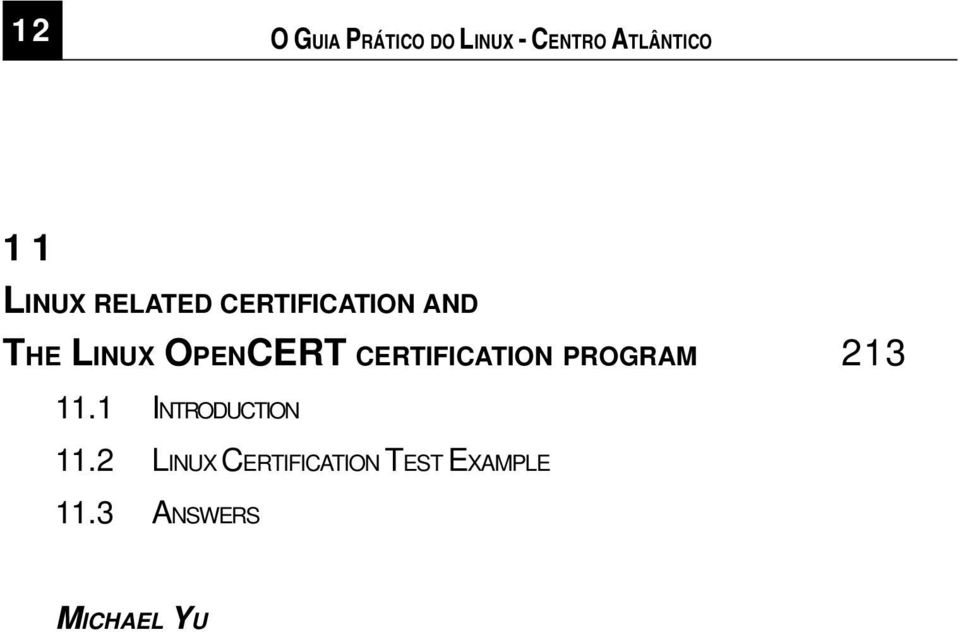 CERTIFICATION PROGRAM 213 11.1 INTRODUCTION 11.