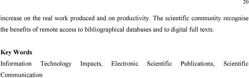 bibliographical databases and to digital full texts.