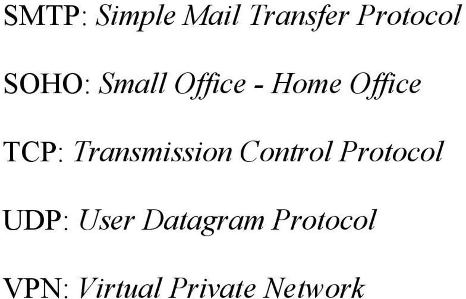 Transmission Control Protocol UDP: User