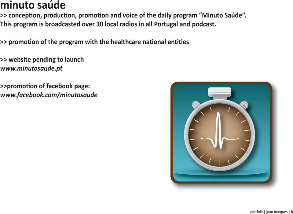 >> promotion of the program with the healthcare national entities >> website pending to