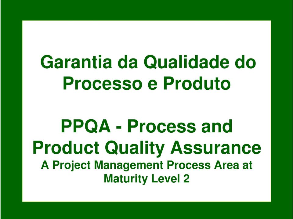 Quality Assurance A Project