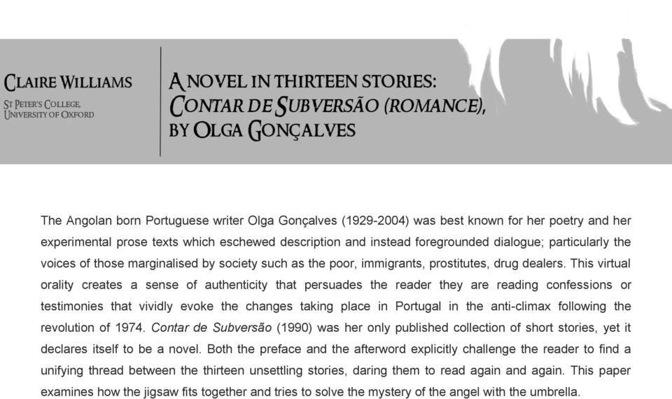 This virtual orality creates a sense of authenticity that persuades the reader they are reading confessions or testimonies that vividly evoke the changes taking place in Portugal in the anti-climax