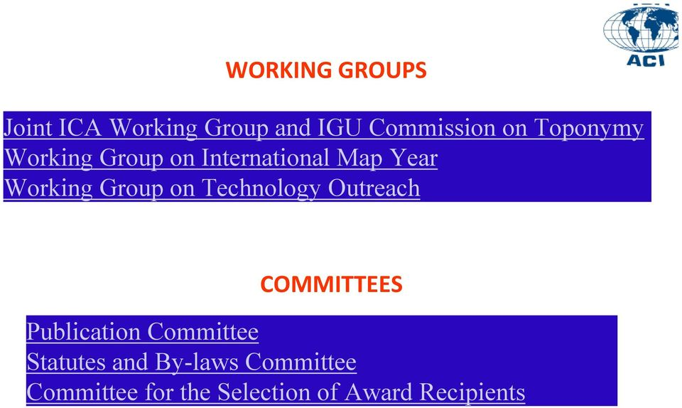 on Technology Outreach COMMITTEES Publication Committee Statutes