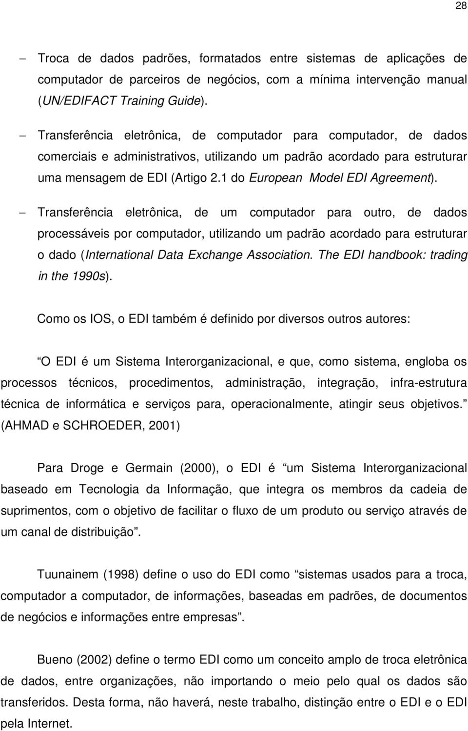 1 do European Model EDI Agreement).