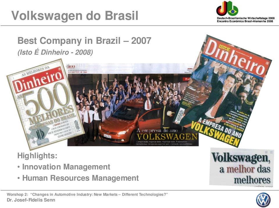 2008) Highlights: Innovation