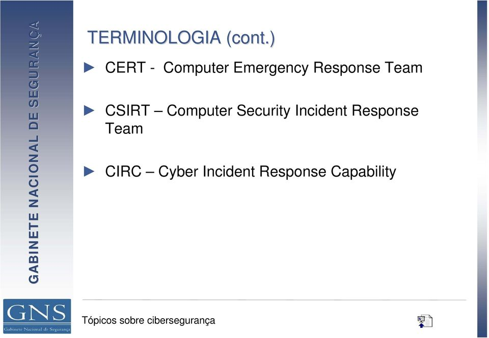 Security Incident Response Team CIRC Cyber Incident