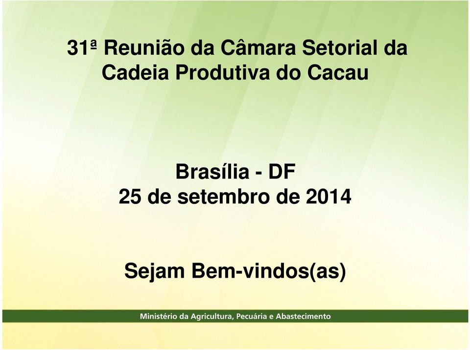 do Cacau Brasília - DF 25 de