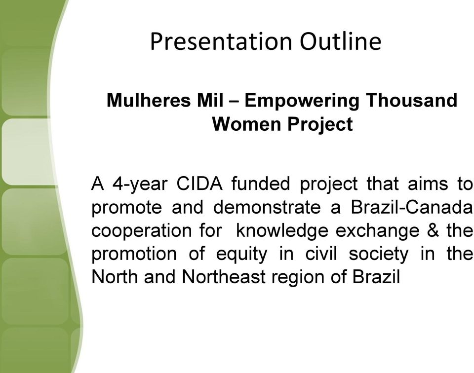 Brazil-Canada cooperation for knowledge exchange & the promotion of