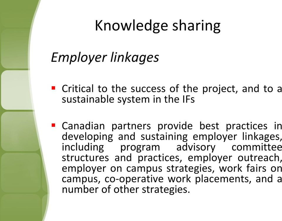 linkages, including program advisory committee structures and practices, employer outreach, employer