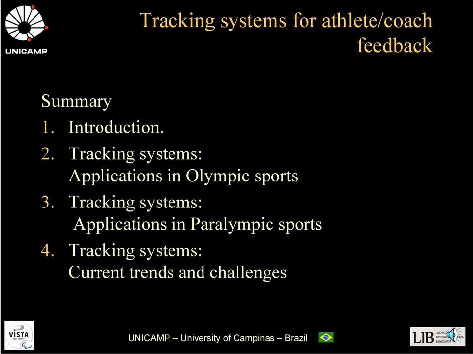 Tracking systems: Applications in Olympic sports 3.