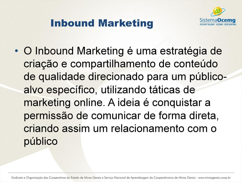 específico, utilizando táticas de marketing online.
