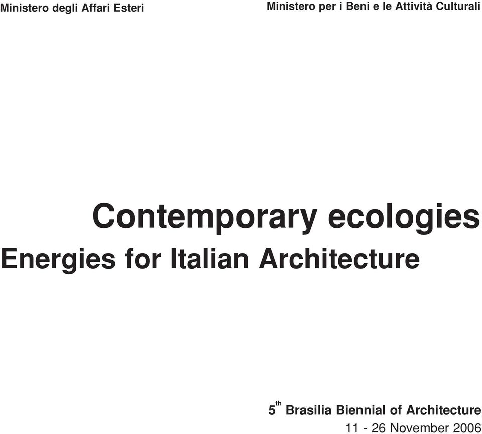 ecologies Energies for Italian Architecture 5