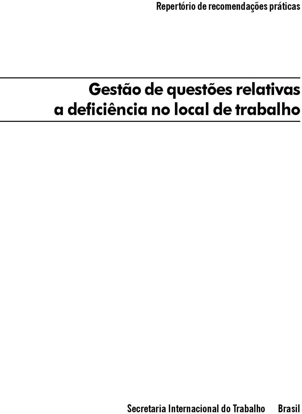 relativas a deficiência no local de