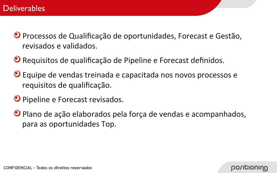 ! Requisitos de qualificação de Pipeline e Forecast definidos.
