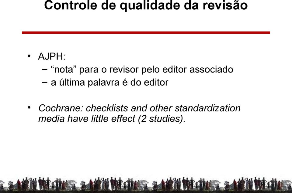 é do editor Cochrane: checklists and other