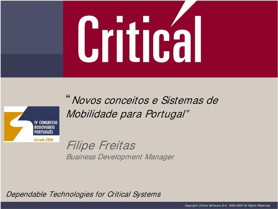 Manager Dependable Technologies for Critical