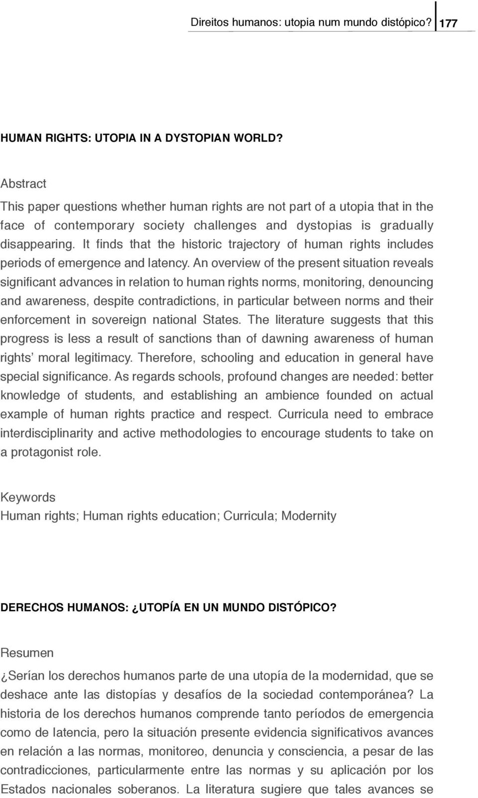 It finds that the historic trajectory of human rights includes periods of emergence and latency.