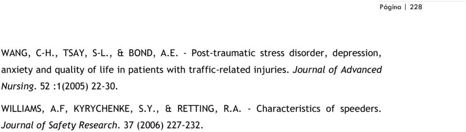 patients with traffic-related injuries. Journal of Advanced Nursing.