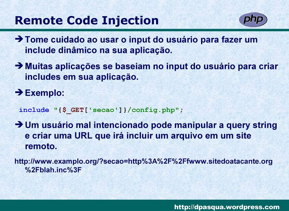 "Exemplo: include ""{$_GET['secao']}/config."