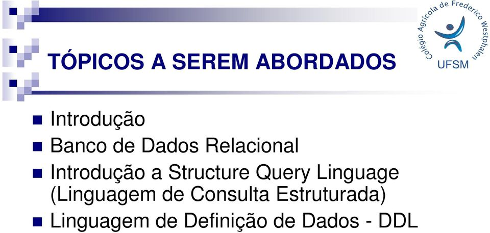Query Linguage (Linguagem de Consulta