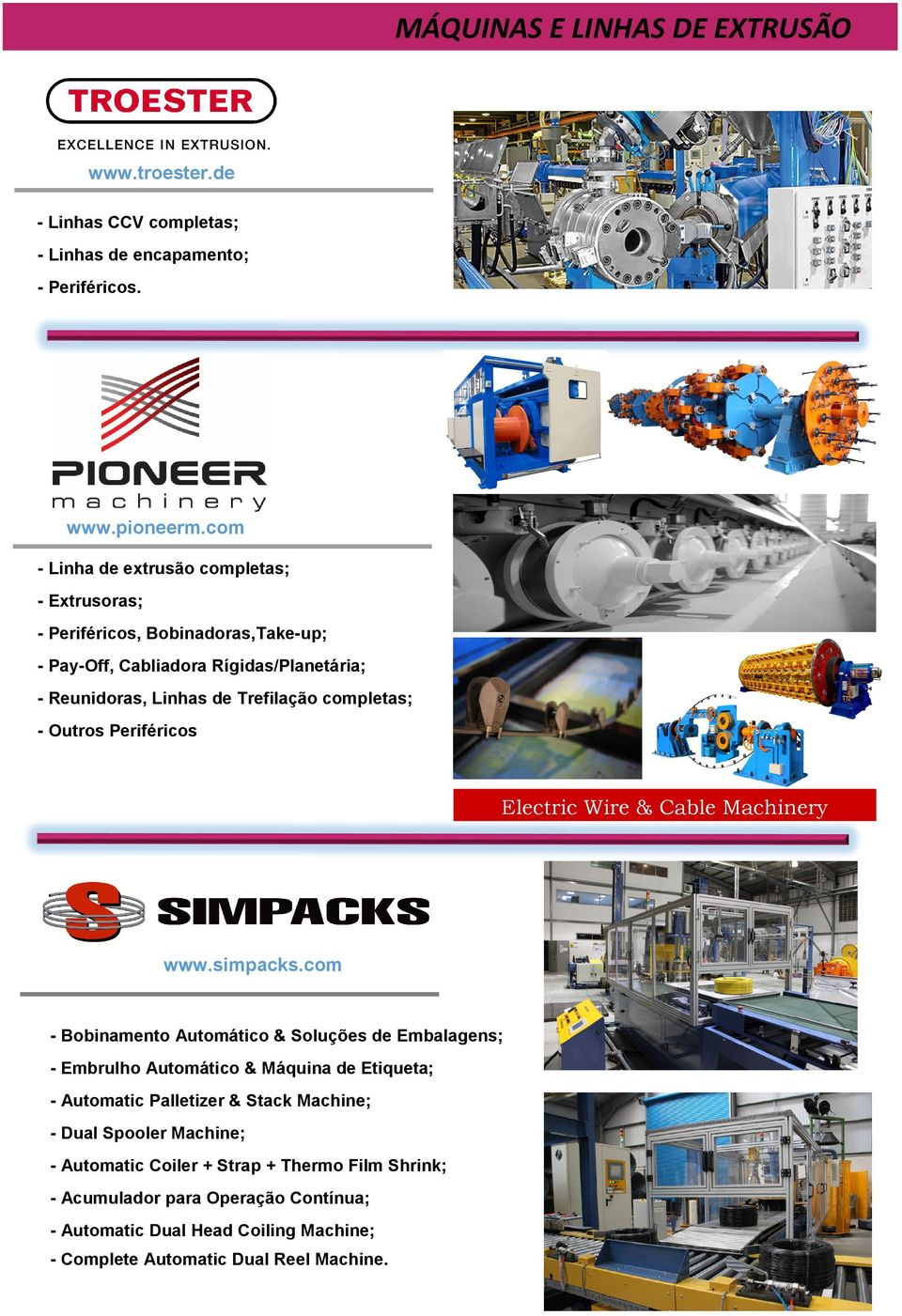 - Outros Periféricos Electric Wire & Cable Machinery www.simpacks.