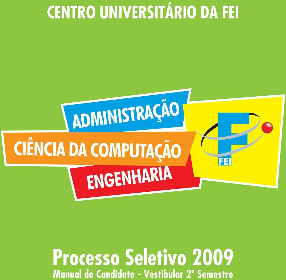 Seletivo 2009 Manual do Candidato - Vestibular