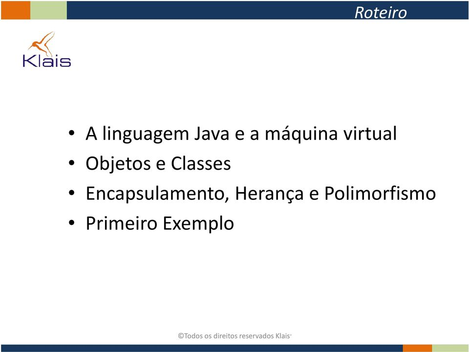 Classes Encapsulamento,