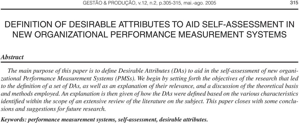 (DAs) to aid in the self-assessment of new organizational Performance Measurement Systems (PMSs).