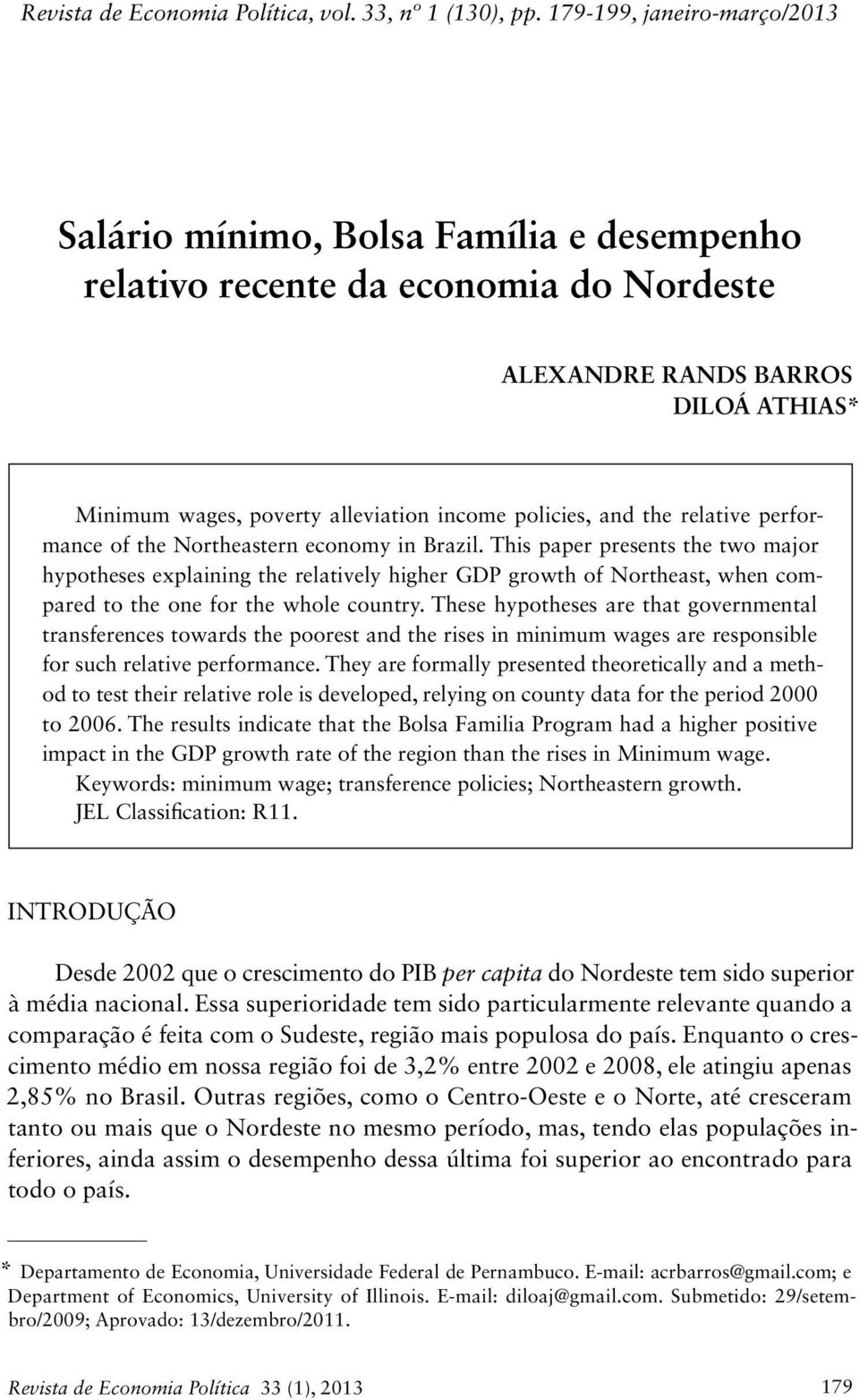 relatve performance of the Northeastern economy n Brazl.