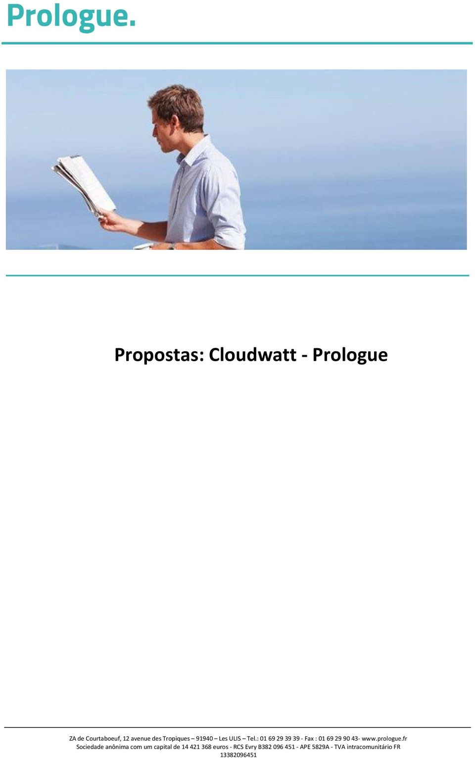: 01 69 29 39 39 - Fax : 01 69 29 90 43- www.prologue.