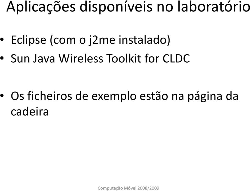 Java Wireless Toolkit for CLDC Os