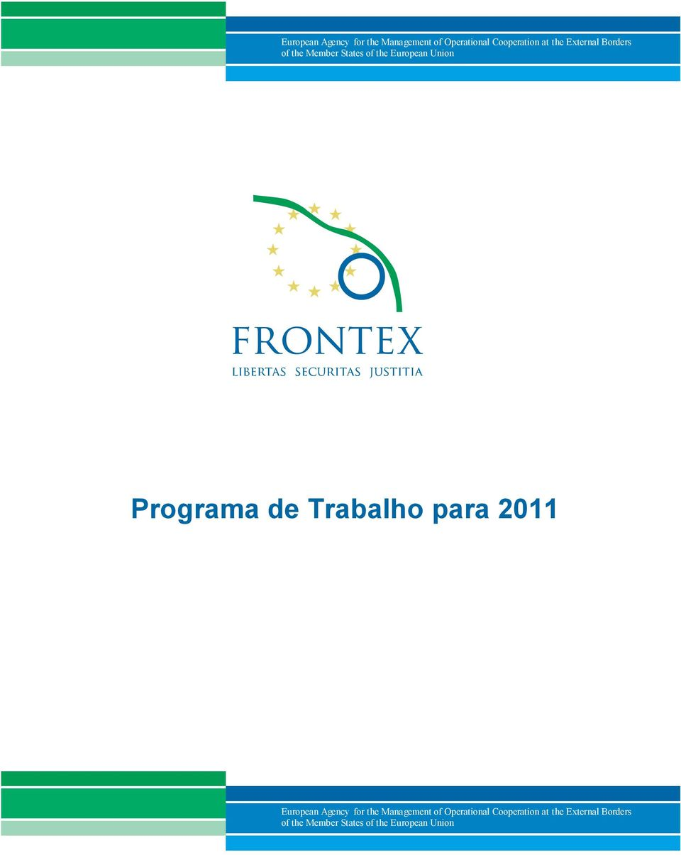 Trabalho para 2011  External Borders of the Member States of the