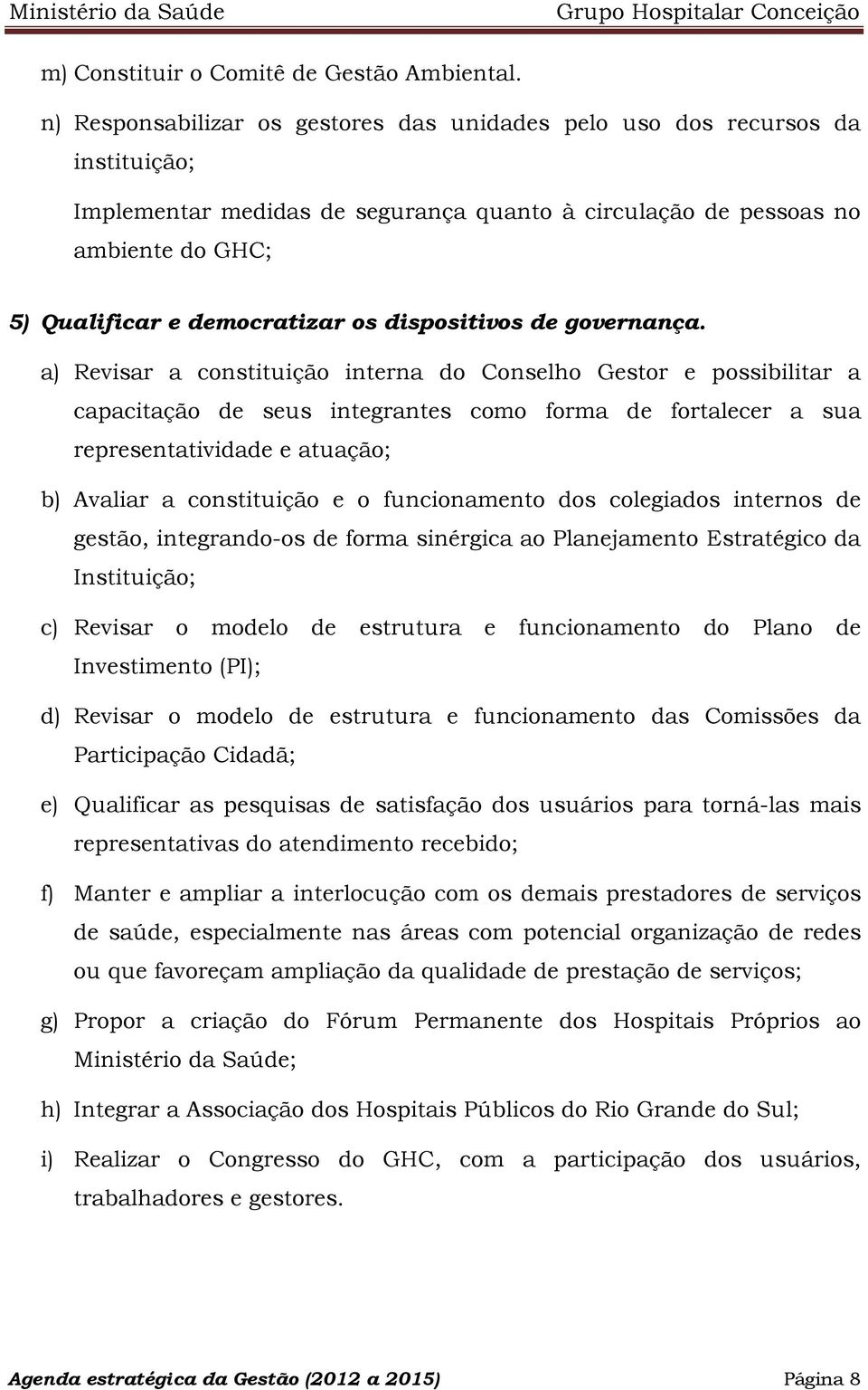 dispositivos de governança.