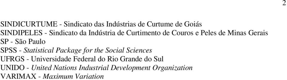 Statistical Package for the Social Sciences UFRGS - Universidade Federal do Rio Grande