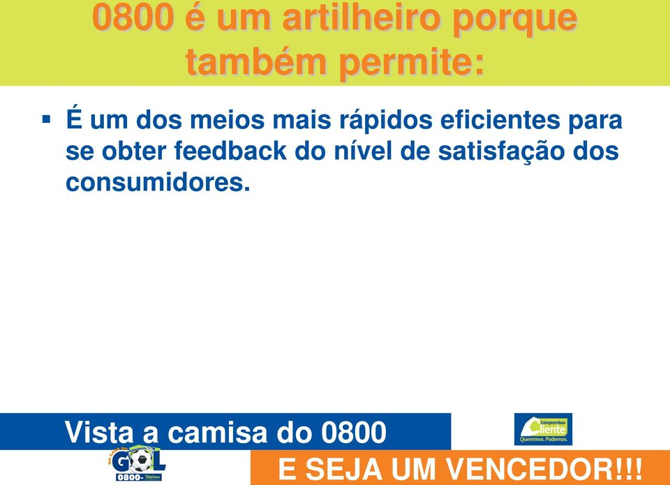 eficientes para se obter feedback do