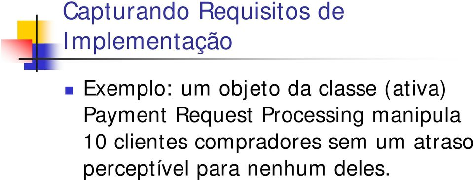 Request Processing manipula 10 clientes