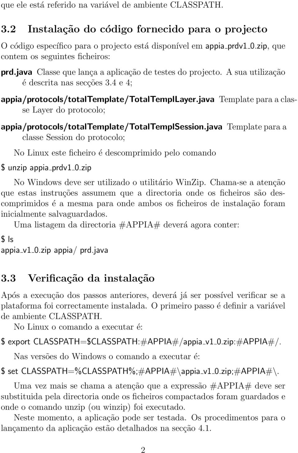 java Template para a classe Layer do protocolo; appia/protocols/totaltemplate/totaltemplsession.