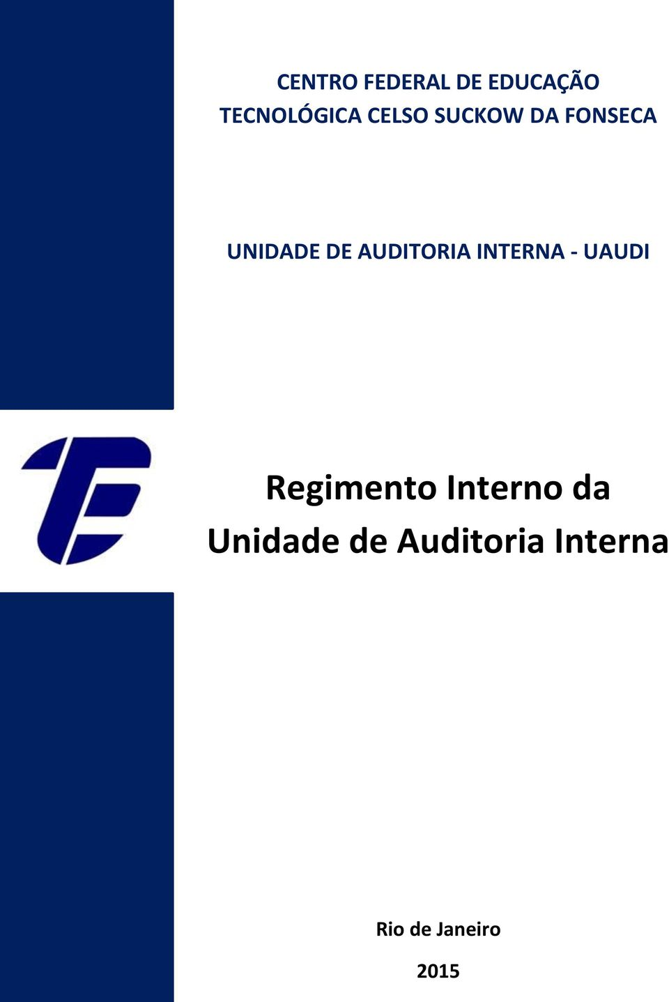 AUDITORIA INTERNA - UAUDI Regimento