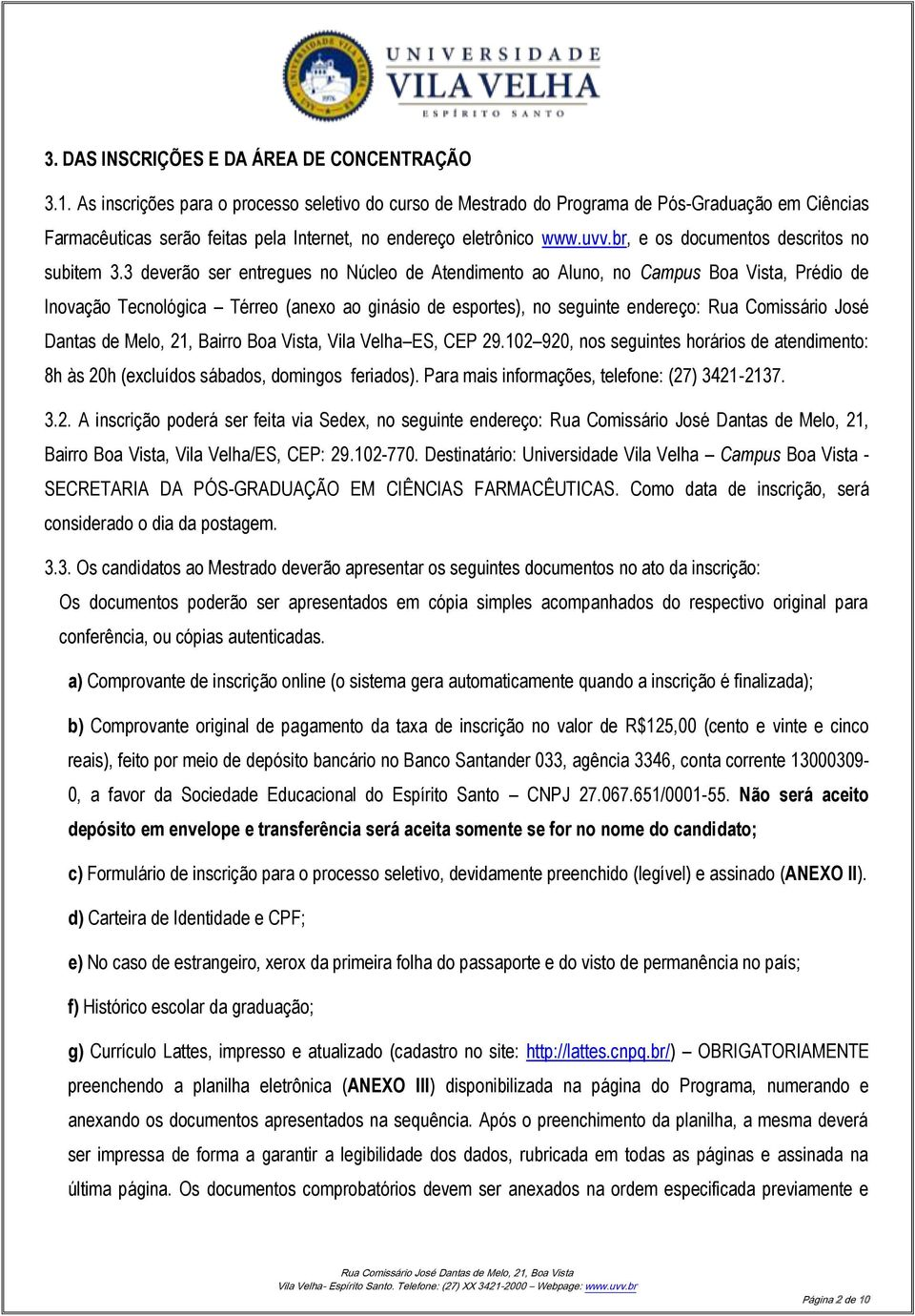 br, e os documentos descritos no subitem 3.