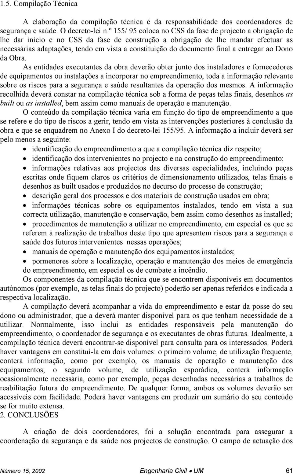 documento final a entregar ao Dono da Obra.