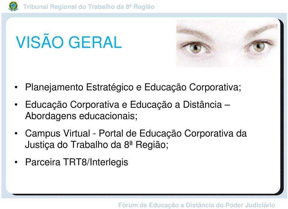 Abordagens educacionais; Campus Virtual - Portal de