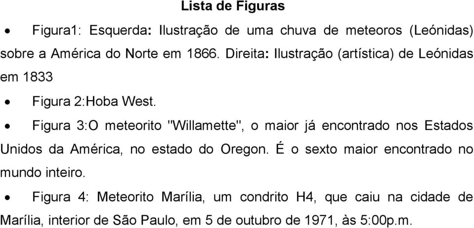 "Figura 3:O meteorito ""Willamette"", o maior já encontrado nos Estados Unidos da América, no estado do Oregon."