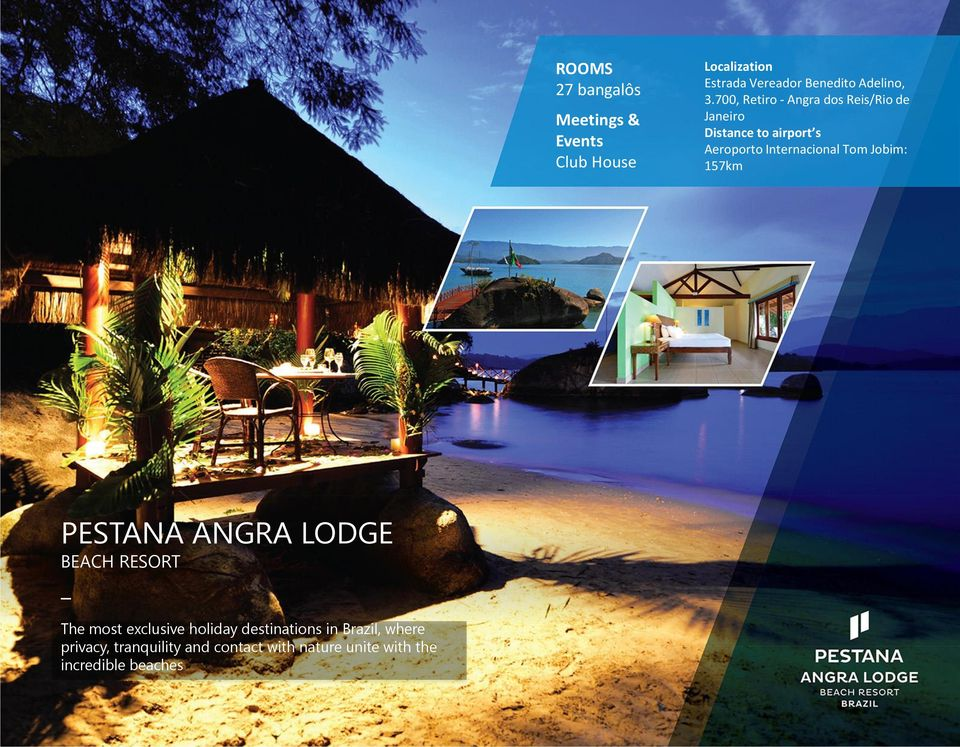 157km PESTANA ANGRA LODGE BEACH RESORT The most exclusive holiday destinations