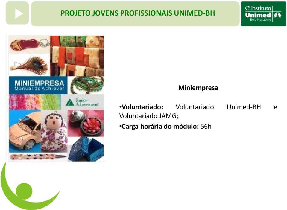 Voluntariado Unimed-BH e