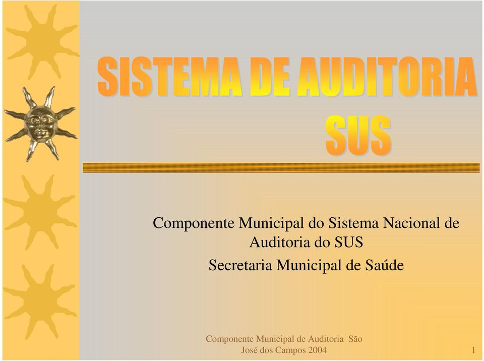 do SUS Secretaria Municipal